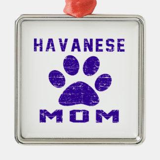 Havanese Mom Gifts Designs Metal Ornament