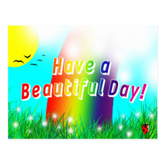 Have a Beautiful Day! Postcard