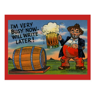 Have a Beer! Write Later! Vintage Postcard