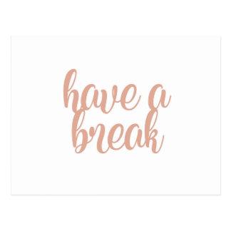 Have a Break Postcard