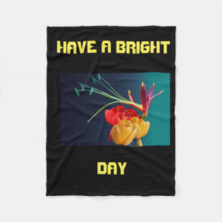 HAVE A BRIGHT DAY BLANKET