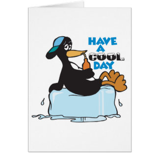 have a cool day penguin card