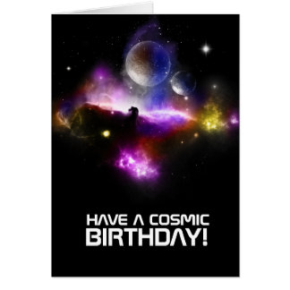 HAVE A COSMIC, BIRTHDAY!  Birthday card