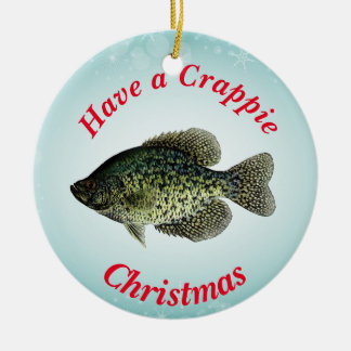 """""""Have a Crappie Christmas"""" featuring black crappie Round Ceramic Ornament"""