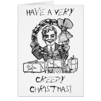 Have a Creepy Christmas! Funny Greeting Card