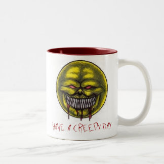 HAVE A CREEPY DAY MUG