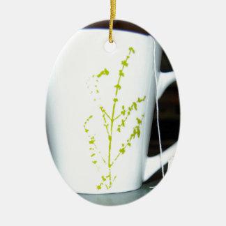 Have a cup O' tea! Ceramic Ornament