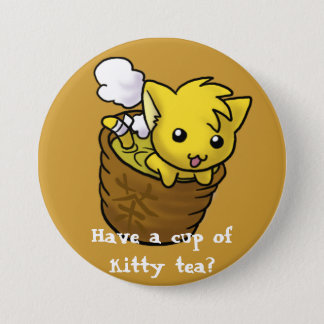Have a cup of kitty tea? 3 inch round button