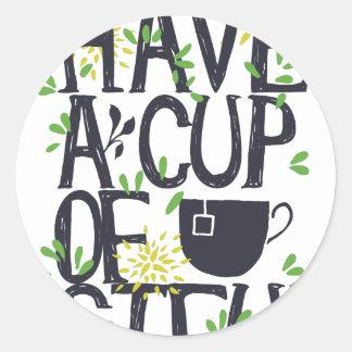 Have a cup of STU Classic Round Sticker