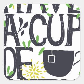 Have a cup of STU Square Sticker
