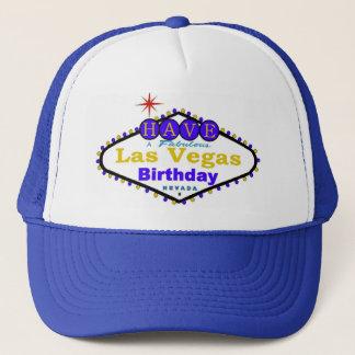 Have A Fabulous Las Vegas Birthday Cap! Trucker Hat