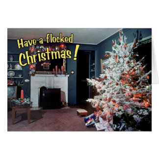 """Have A Flocked Christmas"" Card"