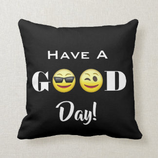 """""""Have A Good Day"""" Emojis Throw Pillow"""