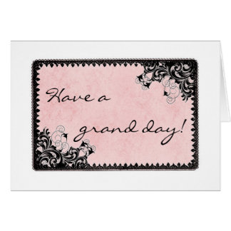 Have a grand day note card