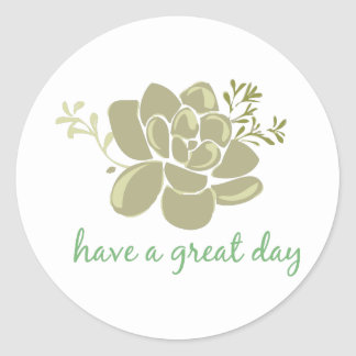 Have  A Great Day Classic Round Sticker