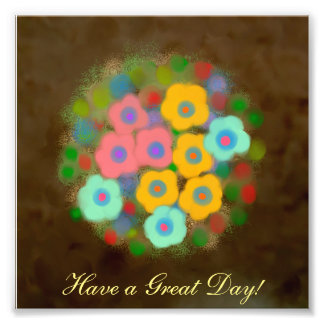'Have a Great Day' Motivational Photo Print (6x6)