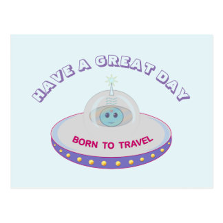 Have a Great Day UFO Greetings Postcard