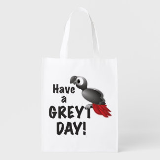 Have a Greyt Day - Great African Grey Parrot Reusable Grocery Bag