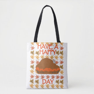 Have a Happy Turkey Day Tote Bag