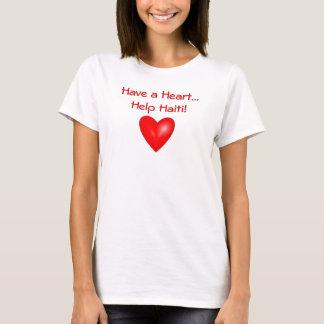 Have a Heart...Help Haiti! T-Shirt
