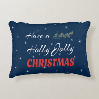 Have a Holly Jolly Christmas Decorative Pillow