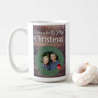 Have a Holly Jolly Christmas - Holidayzfordayz Coffee Mug
