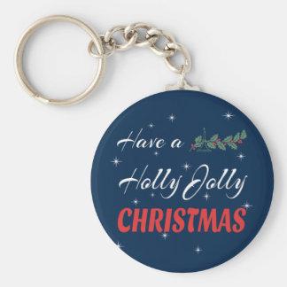 Have a Holly Jolly Christmas Keychain