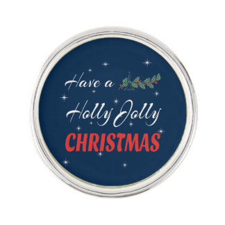 Have a Holly Jolly Christmas Lapel Pin