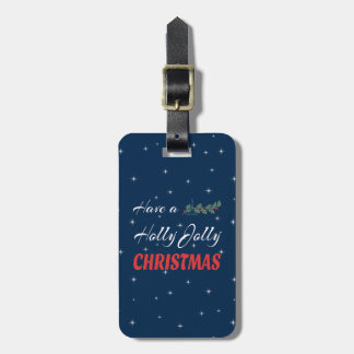 Have a Holly Jolly Christmas Luggage Tag