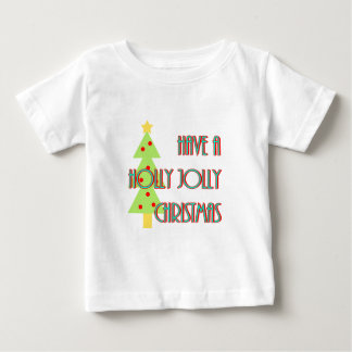 have a holly jolly christmas mid century modern baby T-Shirt