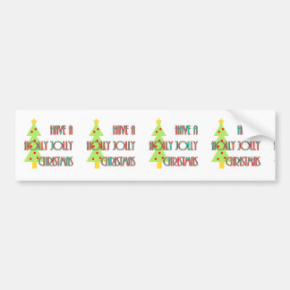 have a holly jolly christmas mid century modern bumper sticker