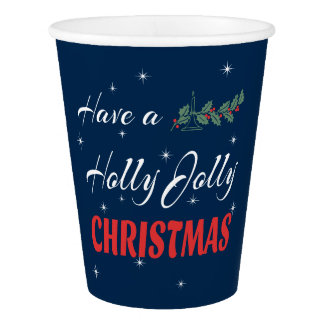 Have a Holly Jolly Christmas Paper Cup