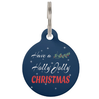 Have a Holly Jolly Christmas Pet ID Tag