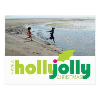 Have a Holly Jolly Christmas Photo Postcard