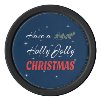 Have a Holly Jolly Christmas Poker Chips