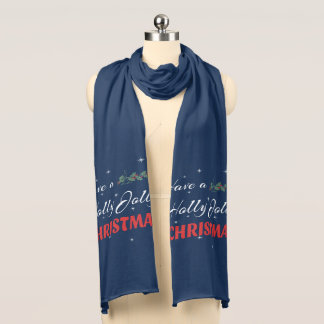 Have a Holly Jolly Christmas Scarf