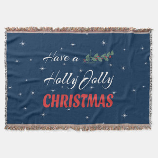 Have a Holly Jolly Christmas Throw Blanket