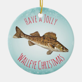 """""""Have a Jolly Walleye Christmas"""" Round Ceramic Ornament"""