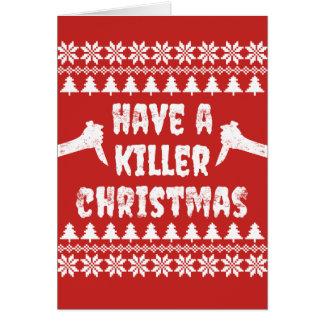 Have A Killer Christmas Card