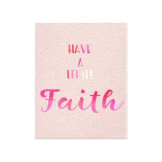 Have A Little Faith Canvas Art Print