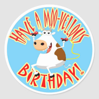 Have a Moo-Vellous Birthday Classic Round Sticker