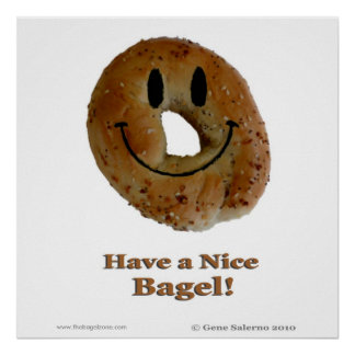 Have a Nice Bagel Poster