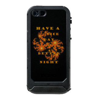 Have a Nice Day and a Better Night Incipio ATLAS ID™ iPhone 5 Case