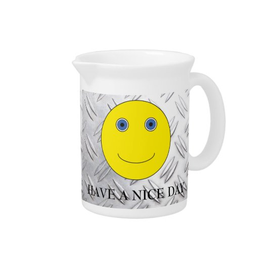 Have A nice day Beverage Pitchers