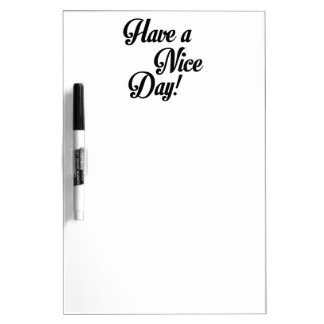 Have a Nice Day Dry-Erase Boards