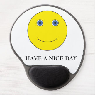 Have A nice day Gel Mouse Pad