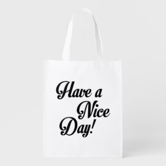 Have a Nice Day Grocery Bag