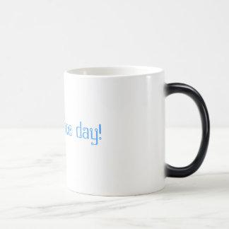 Have a nice day! magic mug