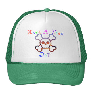 Have a Nice Day Skull & Crossbones... - Customized Trucker Hat