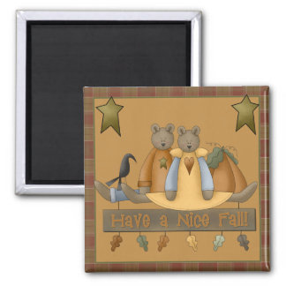 """""""Have a Nice Fall"""" Autumn Teddy Bear Square Magnet"""